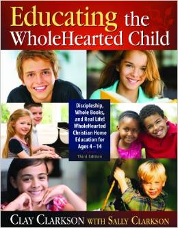 My Favorite Homeschool Book: Educating the Whole-Hearted Child