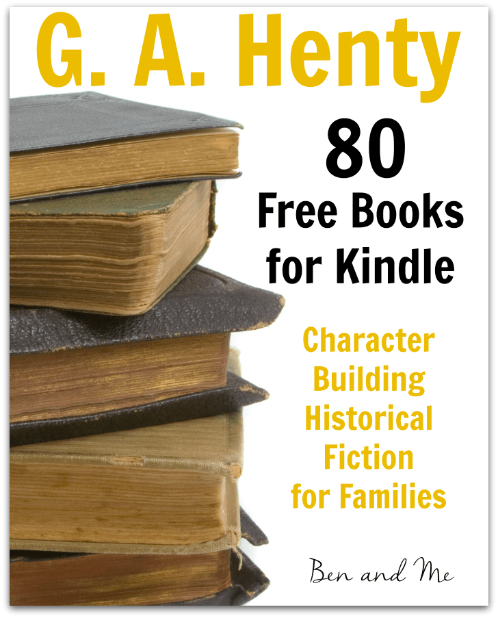 80 Free G.A. Henty Books for Kindle