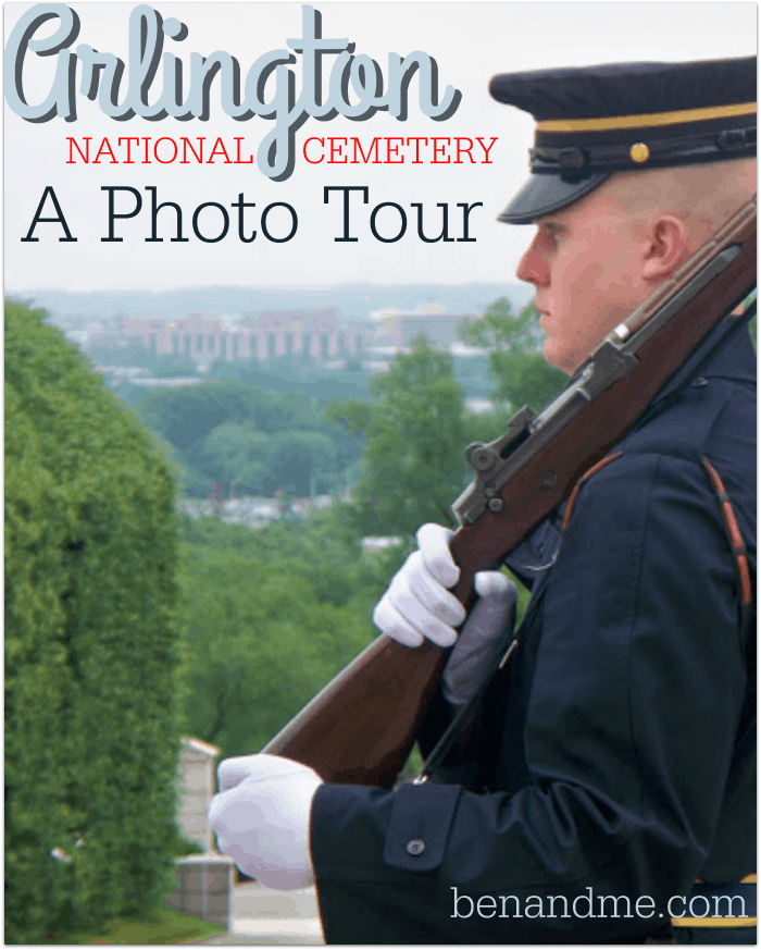 Arlington National Cemetery — A Photo Tour