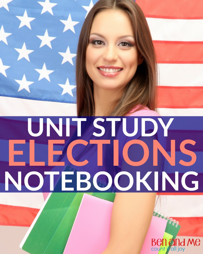 Notebooking an Elections Unit Study
