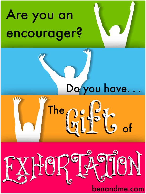 The Gift of Exhortation