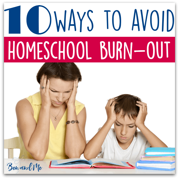 10 Ways to Avoid Homeschool Burnout