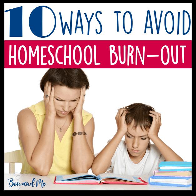 10 Ways to Avoid Homeschool Burnout