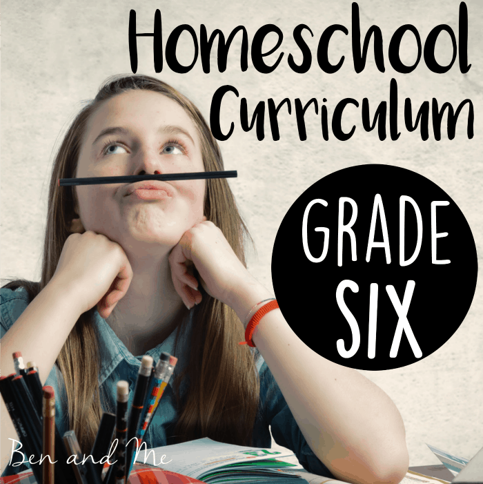 Homeschool Curriculum Choices — Grade 6