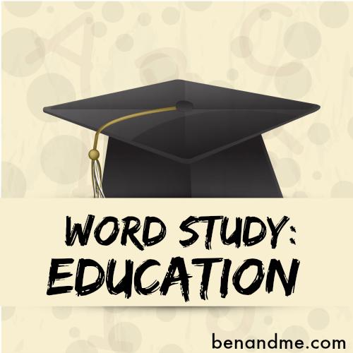 Word Study: Education