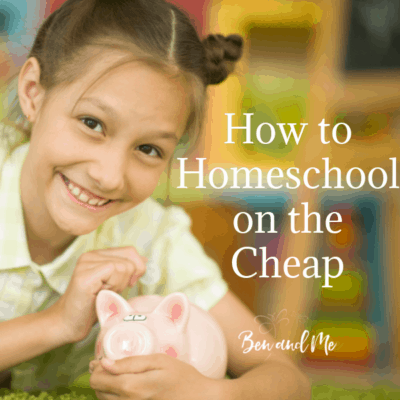 How to Homeschool on the Cheap