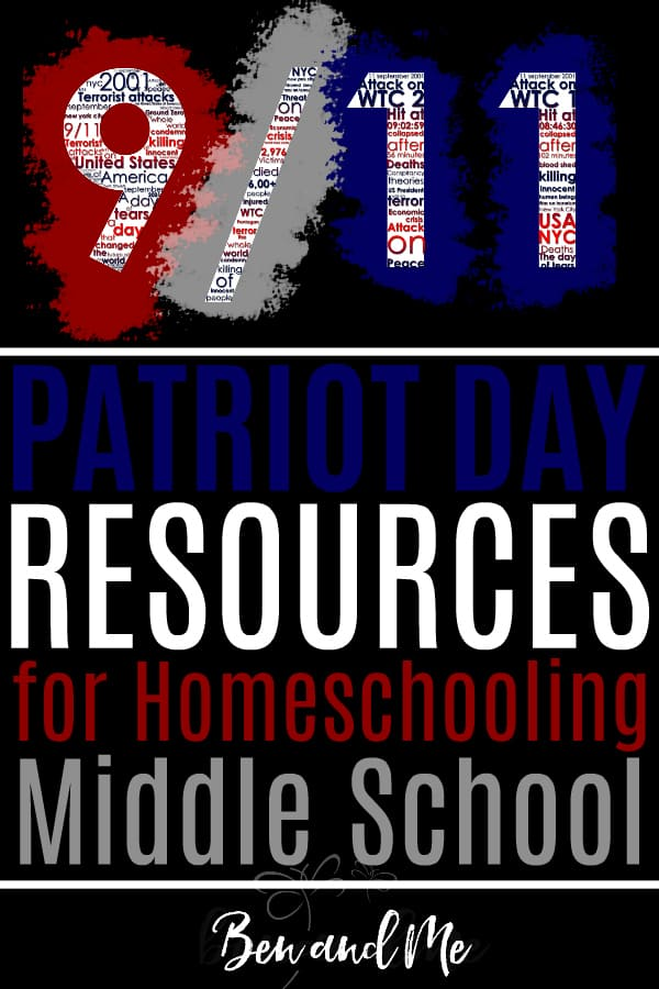 Text overlay that reads September 11 Patriot Day Resources for Homeschooling Middle School on black background