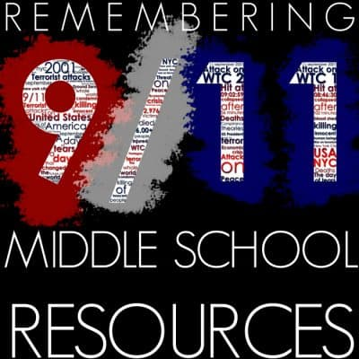 Remembering September 11 — Middle School Resources