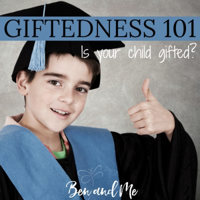 Giftedness 101:  Do you have a gifted child?