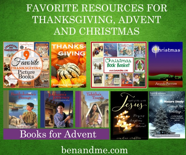 Our Favorite Homeschool Resources for Thanksgiving, Advent, and Christmas