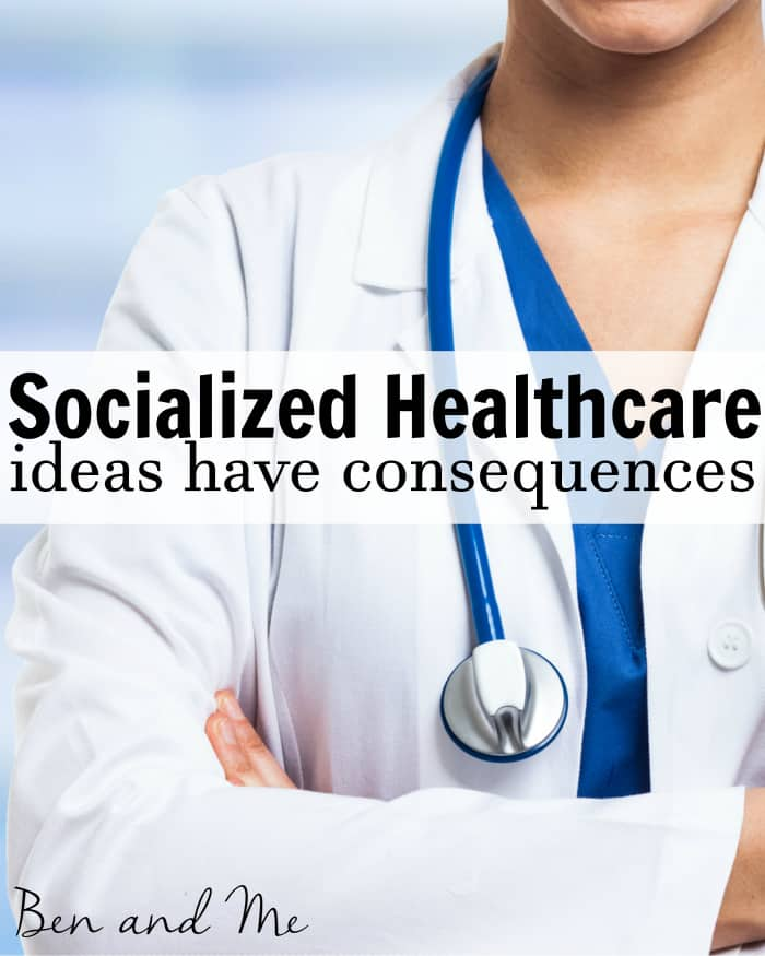 Socialized Healthcare - Ideas Have Consequences