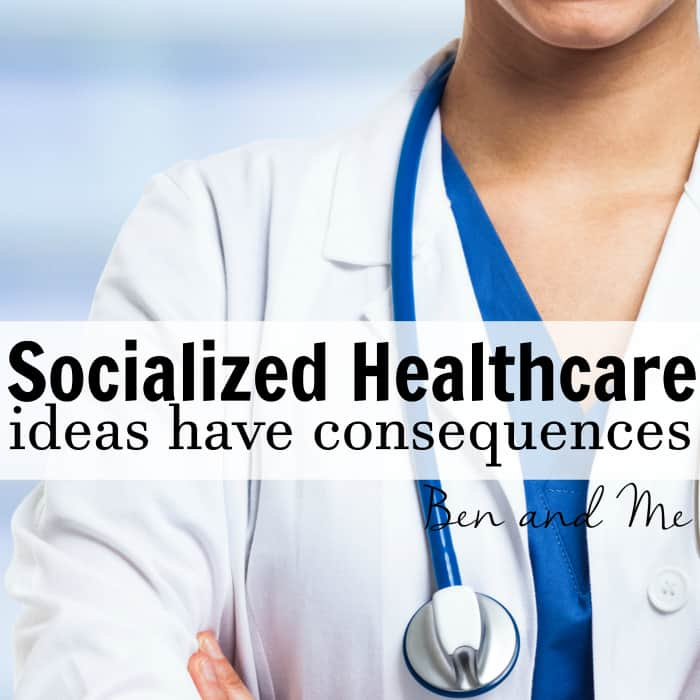 Socialized Healthcare: ideas have consequences