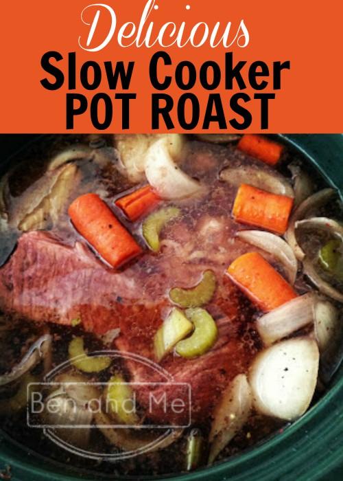Delicious Slow Cooker Pot Roast
