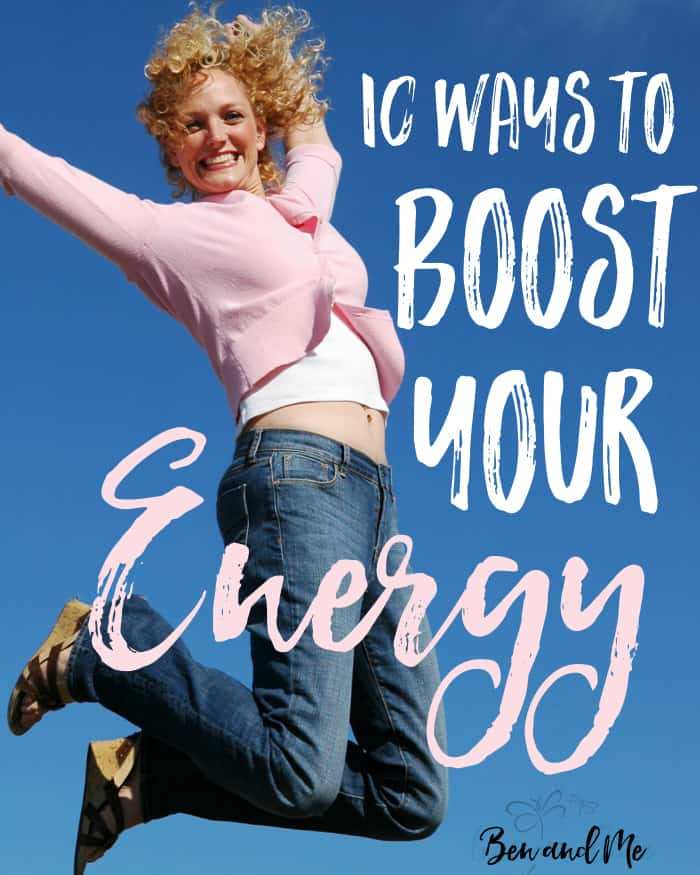 10 Ways to Boost Your Energy
