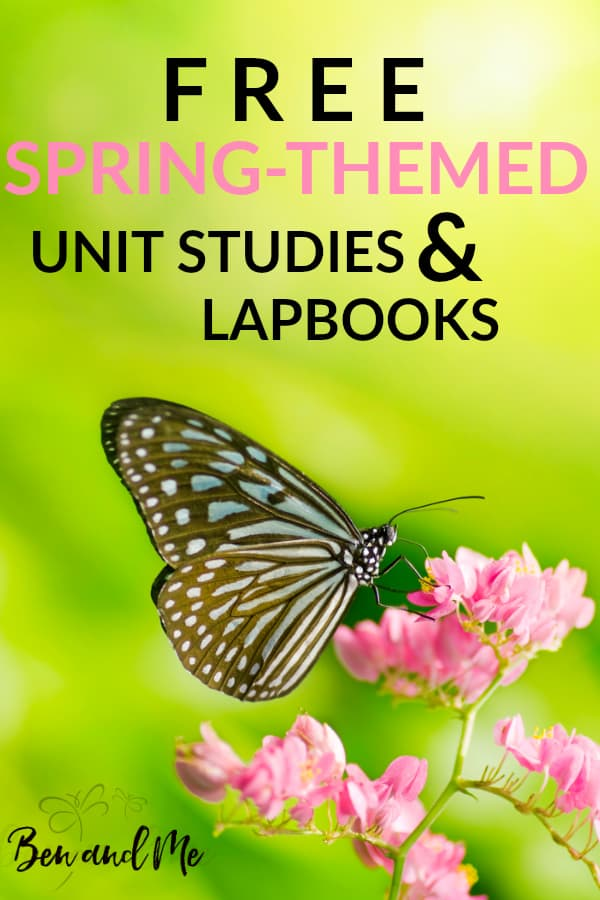 Enjoy spring in your homeschool with these free spring-themed unit studies. Most are literature-based, so get your library cards ready! #homeschool #unitstudies #springhomeschool #homeschoolcurriculum #freehomeschoolprintables #freehomeschool