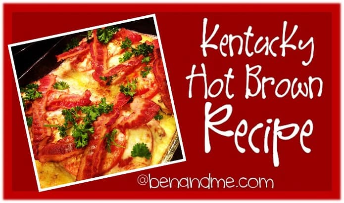 Kentucky Hot Brown Recipe