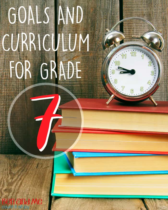 Making goals and choosing curriculum for 7th grade homeschool.