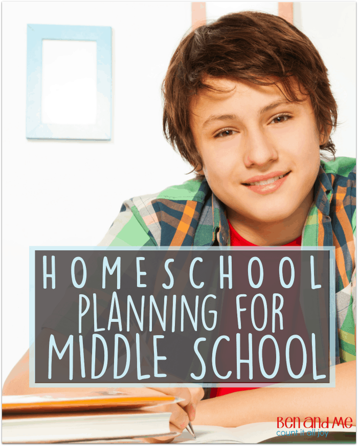 Homeschool Planning for Middle School