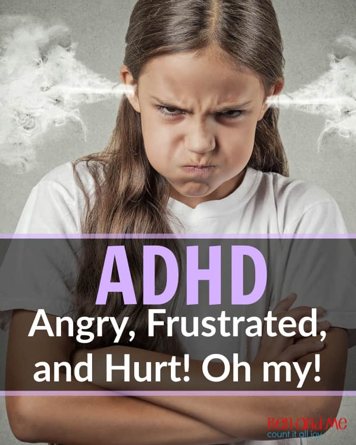 ADHD Angry, Frustrated, and Hurt -- ADHD kids are gifted with incredible passion. Helping them learn how to best control that passion is the challenge here.
