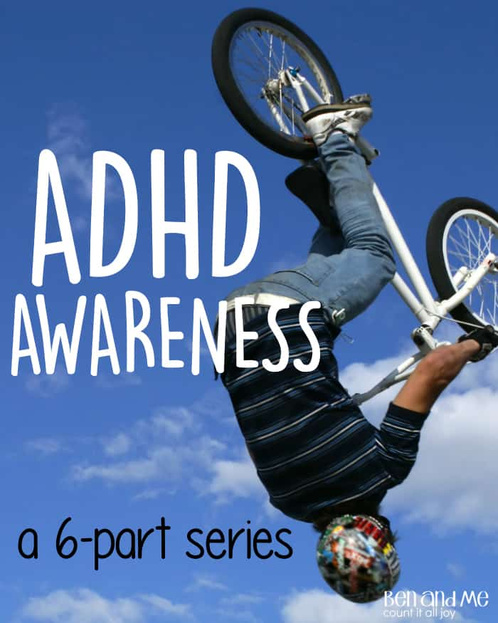 ADHD Awareness - a 6-part series