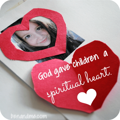 God gave children a spiritual heart