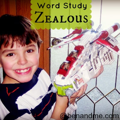Word Study: Zealous