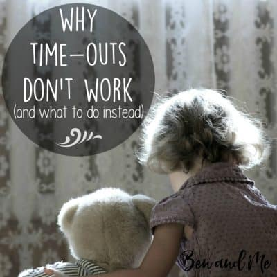 Why Time-outs Don't Work (and what to do instead)