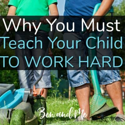 Why Children Need to Learn to Work Hard