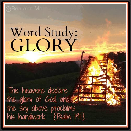Word Study: Glory
