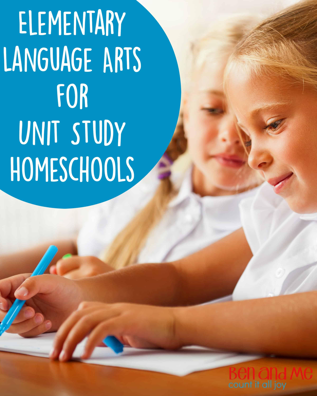 Elementary Language Arts for Unit Study Homeschools