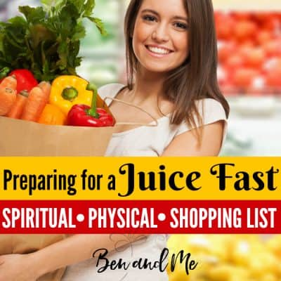 Preparing for a Juice Fast (includes shopping list)
