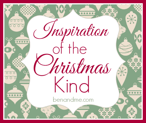 I is for Inspiration of the Christmas Kind