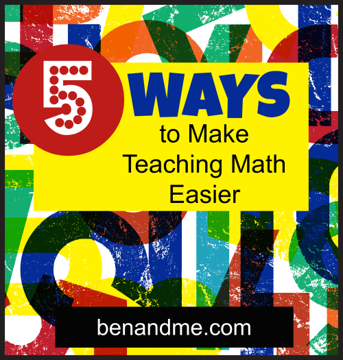 5 Ways to Make Teaching Math Easier