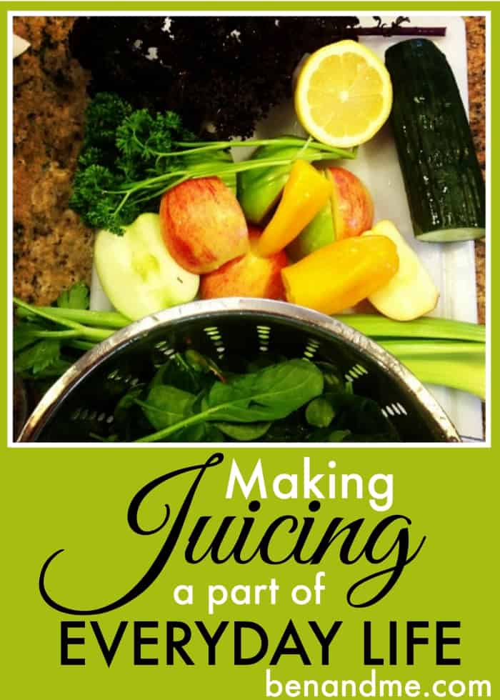 Making Juicing a Part of Everyday Life