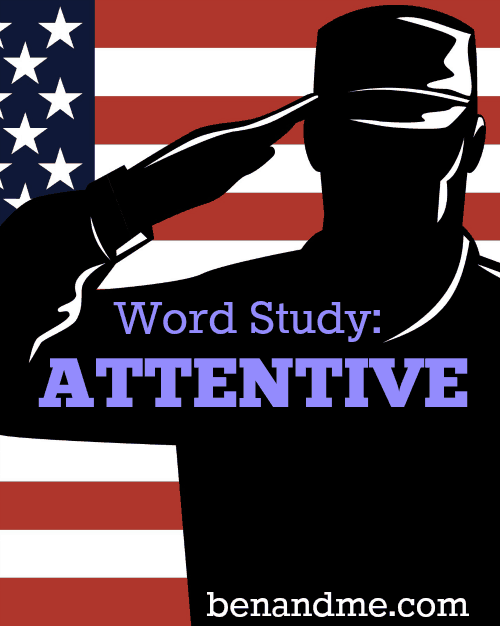 Word Study: Attentive