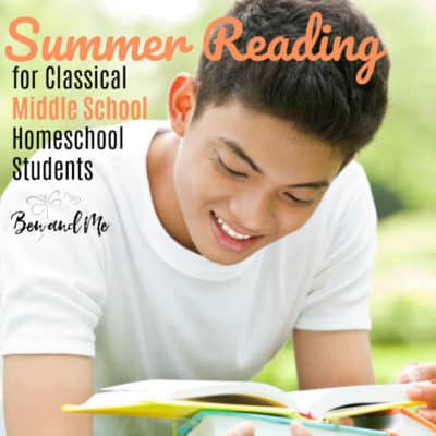 Middle School Summer Reading for Classical Kids