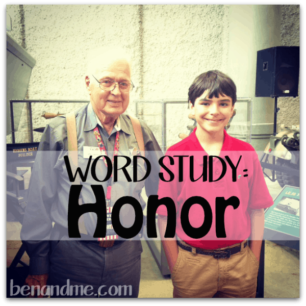 H is for Honor (a word study)