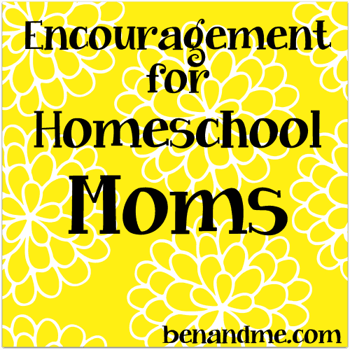 Encouragement for Homeschool Moms