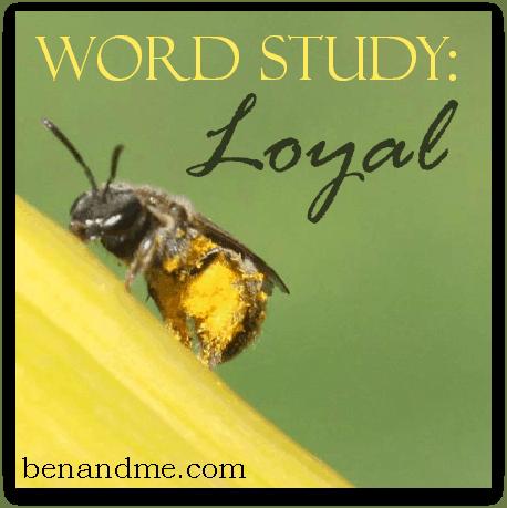 word study loyal