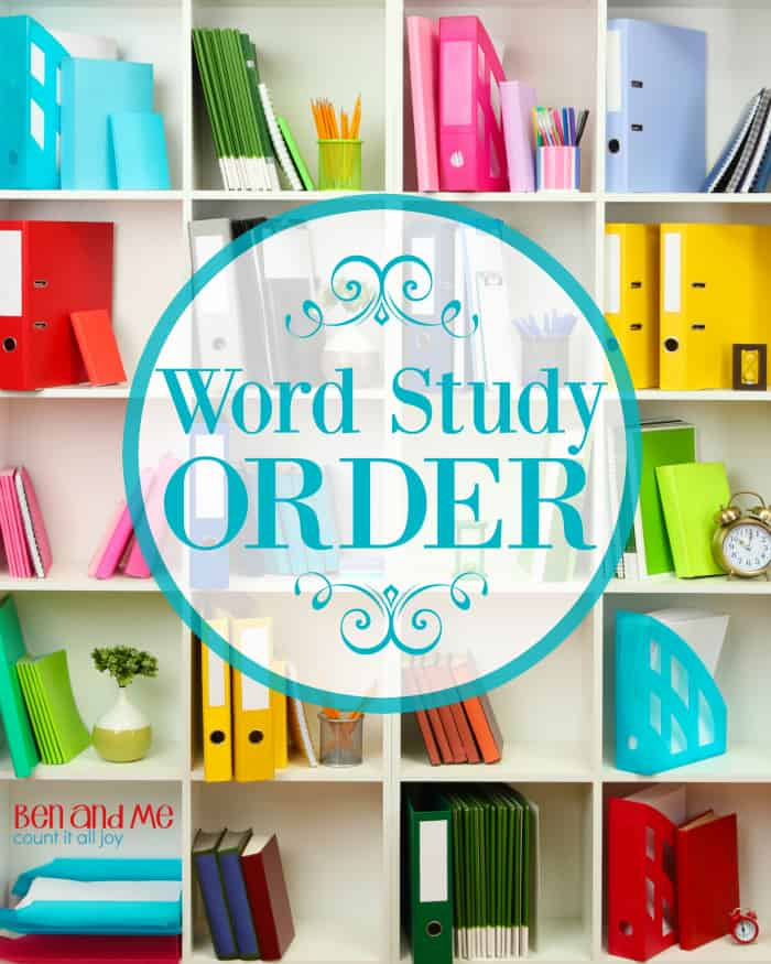 O is for Order {a word study}