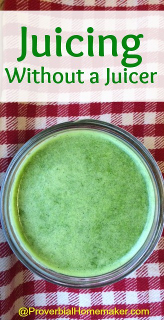 Juicing Without a Juicer