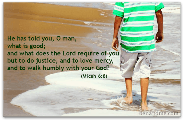 Justice And Mercy Quotes: 10 Bible Verses For The Man You Are Raising