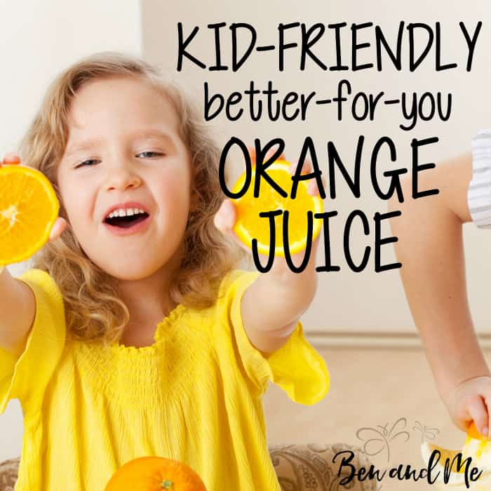 Kid-Friendly Better-for-You Orange Juice Recipe