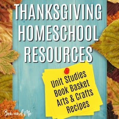 Thanksgiving Homeschool Resources