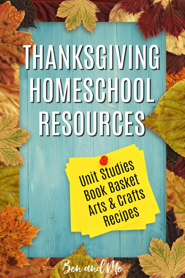 These Thanksgiving homeschool resources will help you make learning more fun with unit studies, picture books, arts and crafts, and recipes! #homeschool #howtohomeschool #Thanksgiving #unitstudies #booksforkids