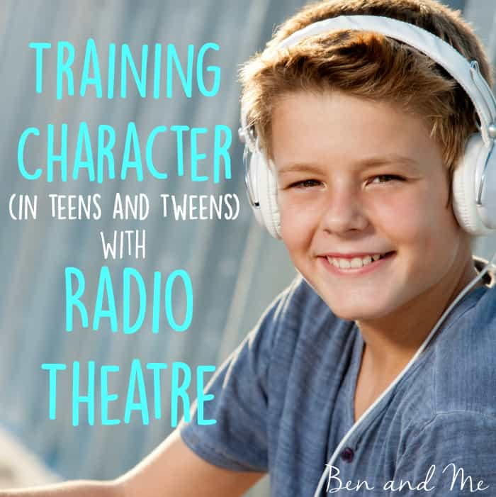 Training Character in Teens and Tweens with Radio Theatre