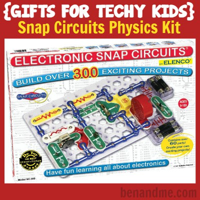Gifts for Techy Kids Snap Circuits Physics Kit