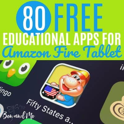 80 FREE Educational Apps for Amazon Fire Tablet