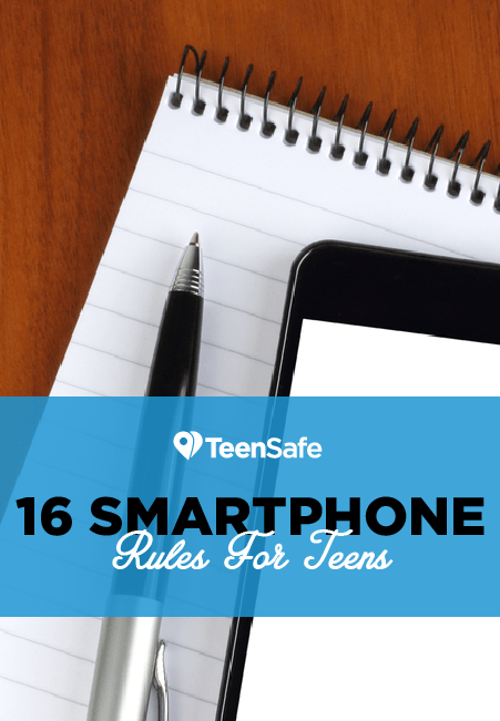 16 Smartphone Rules for Teens
