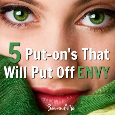 5 Put On's That Will Put Off Envy (don't fall victim to the comparison trap)